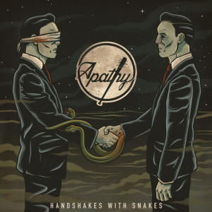 "Apathy ""Handshakes With Snakes"" cover art"