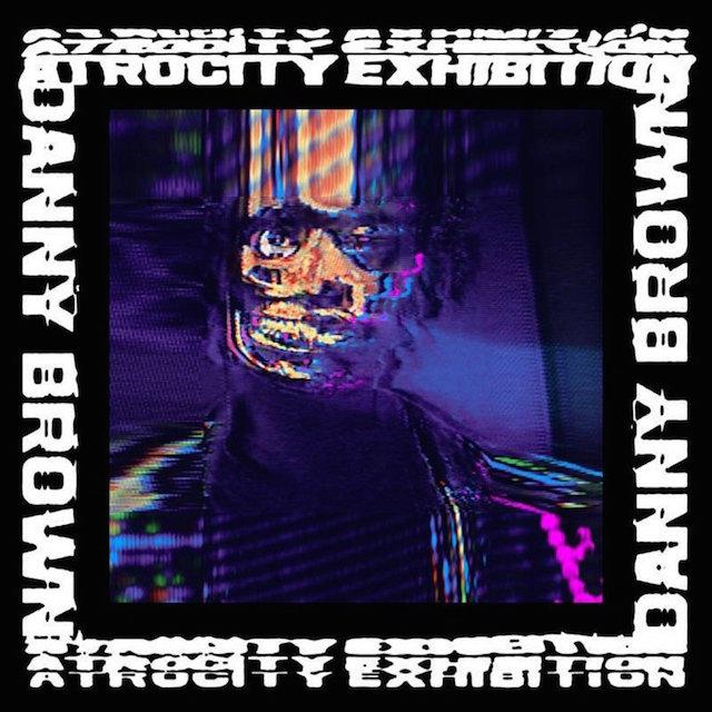 """Danny Brown """"Atrocity Exhibition"""" album cover"""