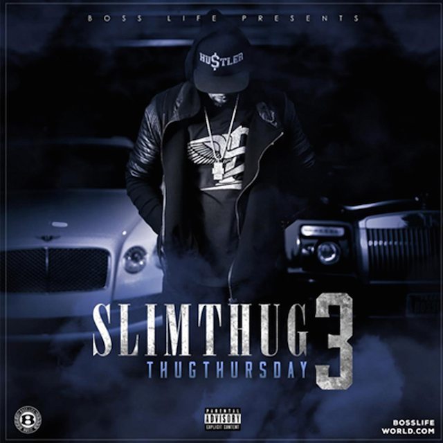 "Slim Thug ""Thug Thursday 3"" mixtape cover art"