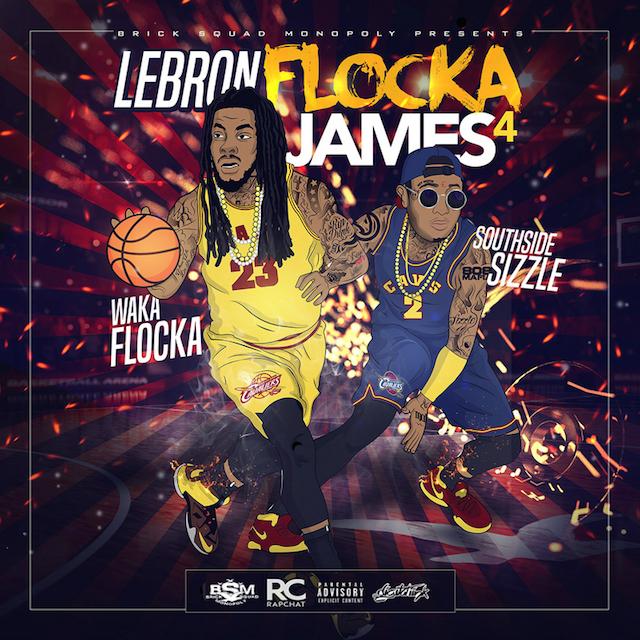 "Waka Flocka Flame x Southside ""LeBron James Flocka Flame 4"" cover art"