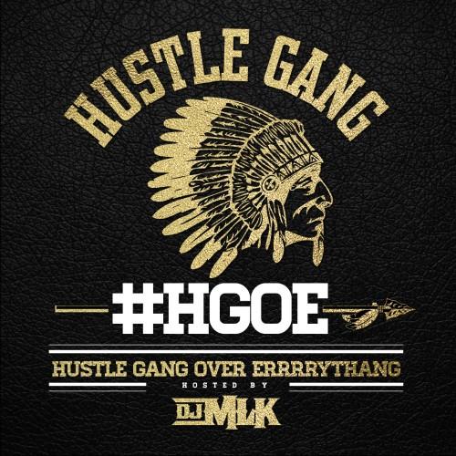 Hustle gang mixtape cover art