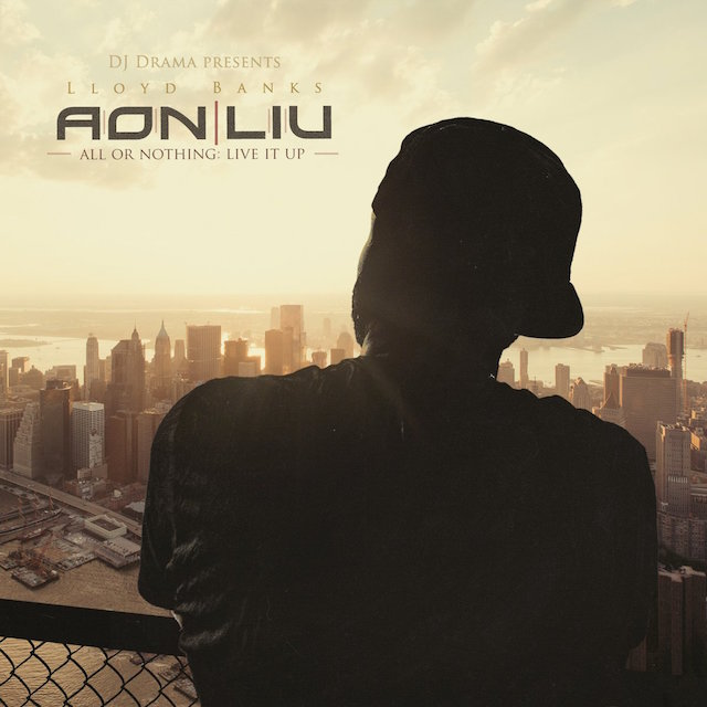 "Lloyd Banks ""All or Nothing"" mixtape cover art"