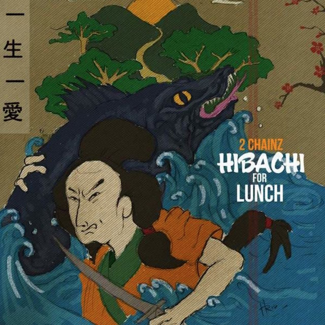 """2 Chainz """"Hibachi For Lunch"""" mixtape cover art"""