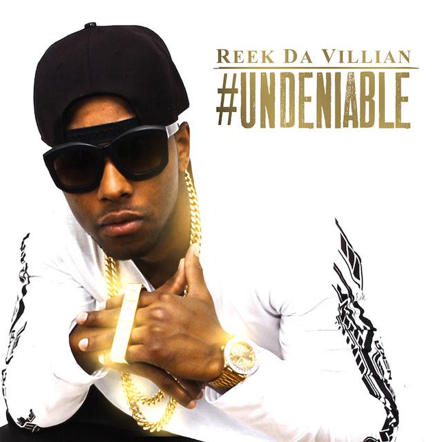 Reek Da Villian Undeniable album cover art