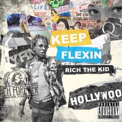 Rich the Kid Keep Flexin mixtape cover art