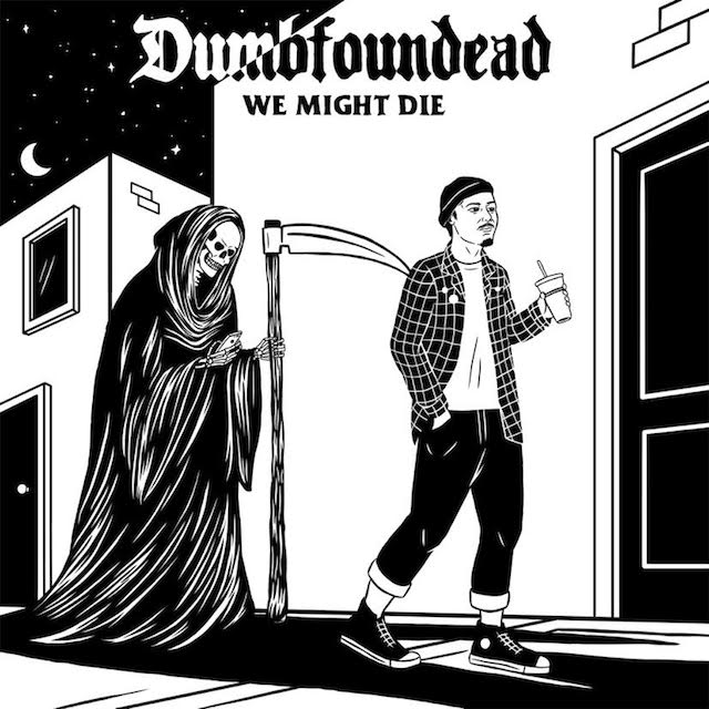 Dumbfoundead We Might Die mixtape cover art