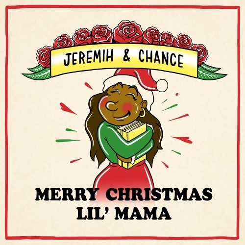 Jeremih and Chance The Rapper Merry Christmas Lil Mama mixtape cover art