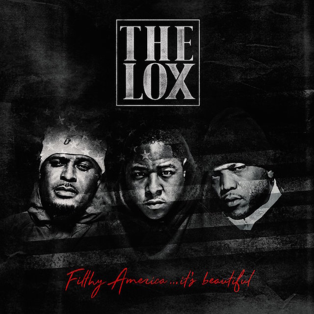 The LOX Filthy America it's beautiful album cover art