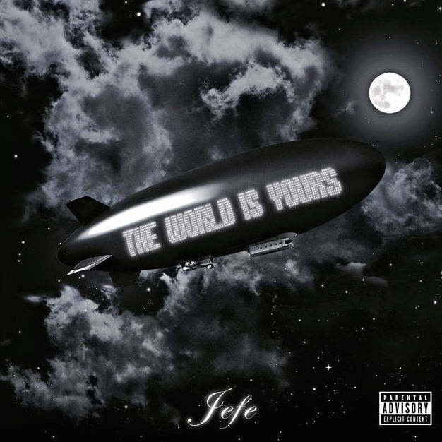 Shy Glizzy Jefe The world is yours ep cover art