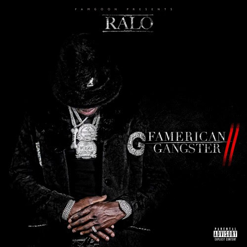 Ralo Famerican Gangster II mixtape cover art