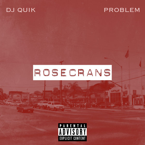 DJ Quik Problem Rosecrans album cover art