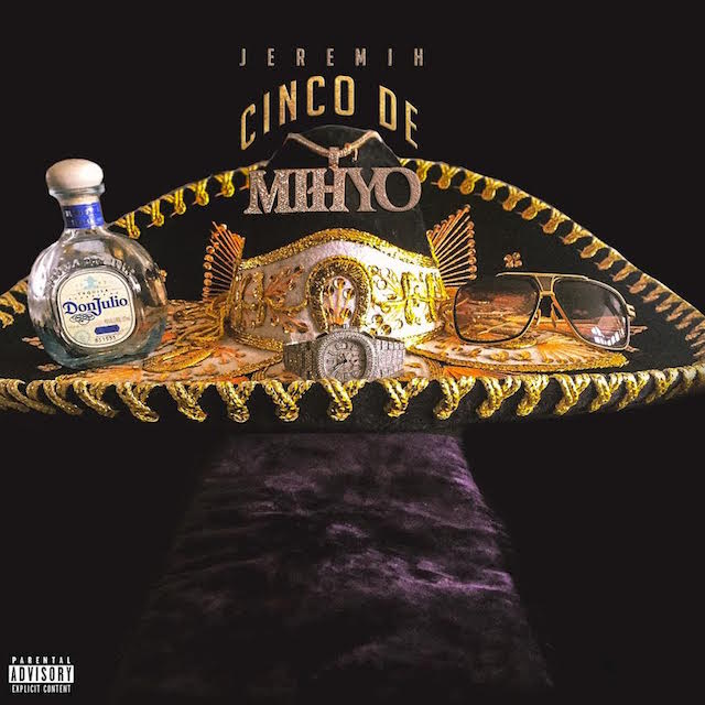 "Jeremih Celebrates ""Cinco De Mihyo"" With Surprise EP"