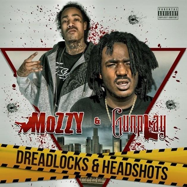 Mozzy Gunplay Dreadlocks and Headshots album cover art