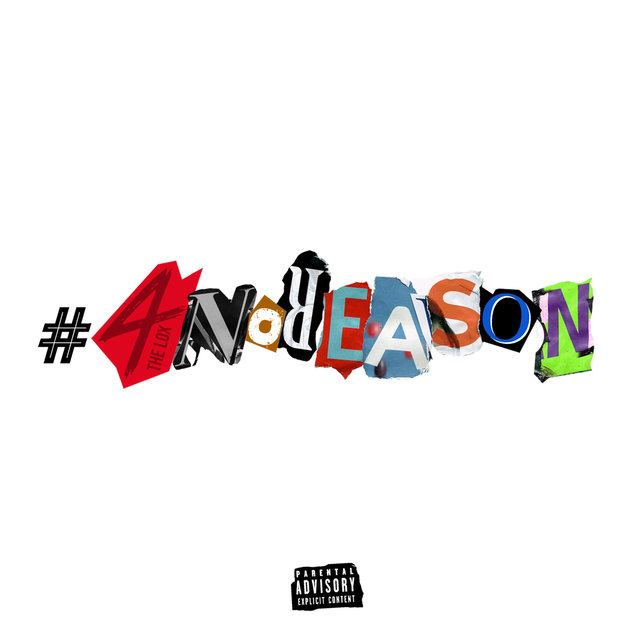 "The LOX Drops Surprise EP ""#4NoReAsOn"""