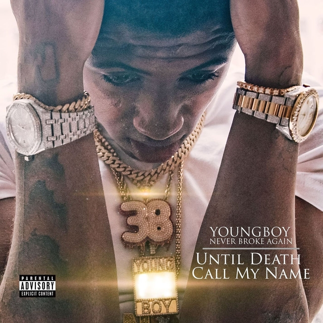 Youngboy Never Broke Again's Until Death Call My Name
