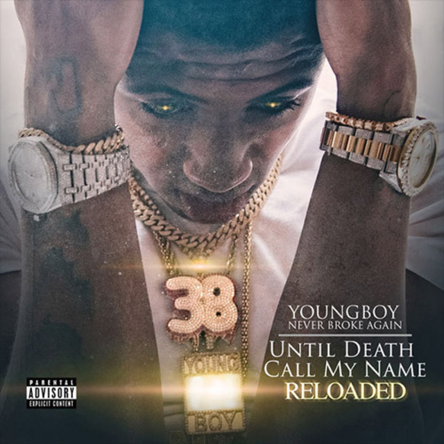 YoungBoy Never Broke Again Until Death Call My Name Reloaded