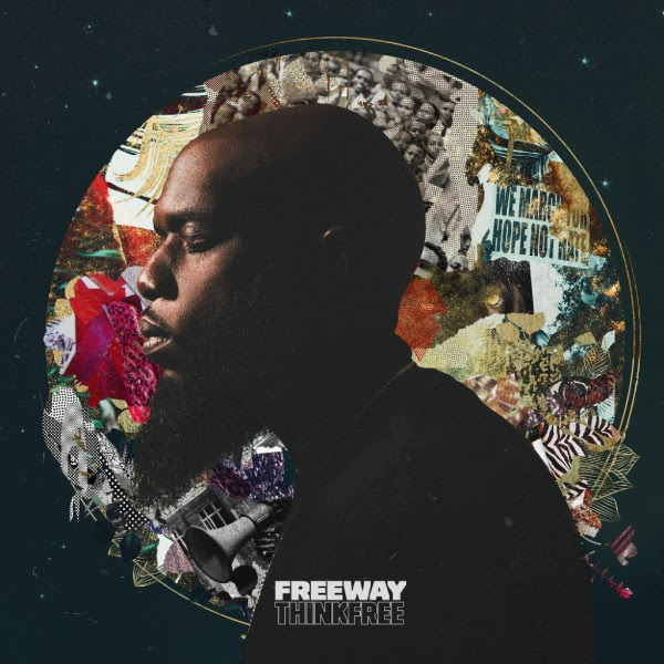 "Freeway Reveals ""Think Free"" Release Date, Cover Art & Tracklist"
