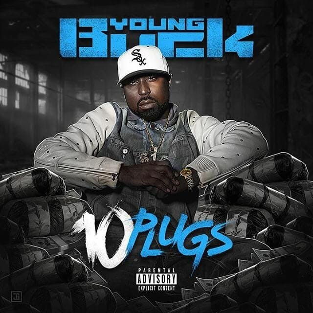 "Young Buck Drops ""10 Plugs"" Mixtape"