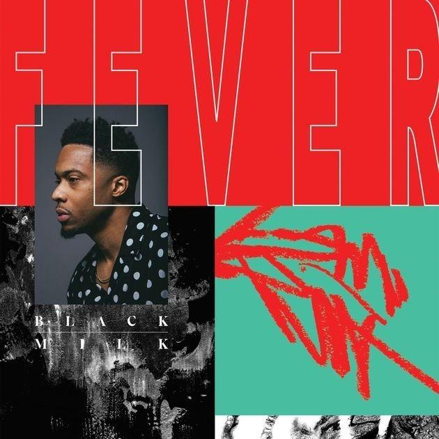 "Black Milk Breaks Out His ""Fever"" LP"