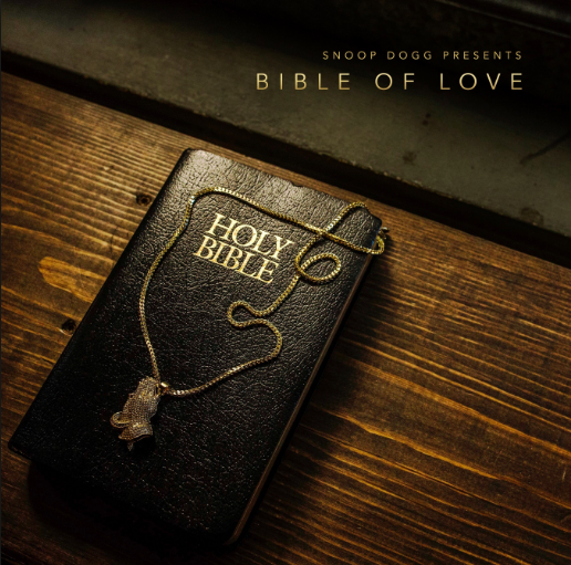 "Snoop Dogg Just Dropped His Gospel Album ""Bible Of Love"""