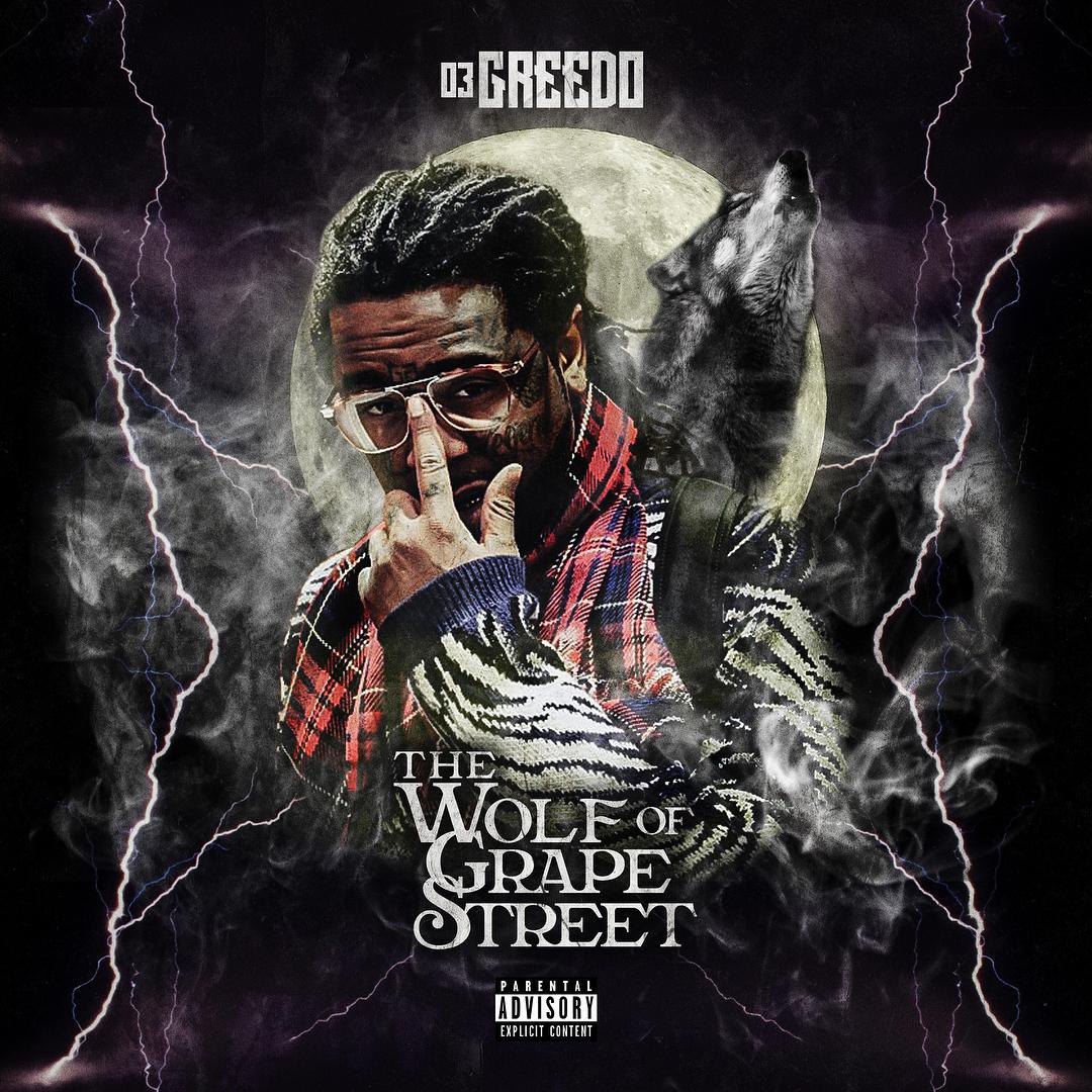 03 Greedo Drops �The Wolf Of Grape Street� Album