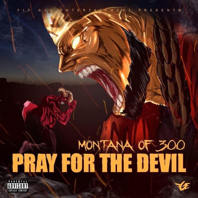 "Montana Of 300 Releases ""Pray For The Devil"" Album"