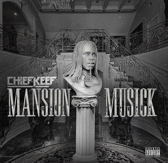 """Production Artist Cover Letter: Chief Keef """"Mansion Musick"""" Stream, Cover Art & Tracklist"""